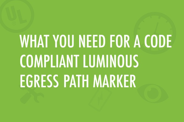 code compliant luminous egress path marker