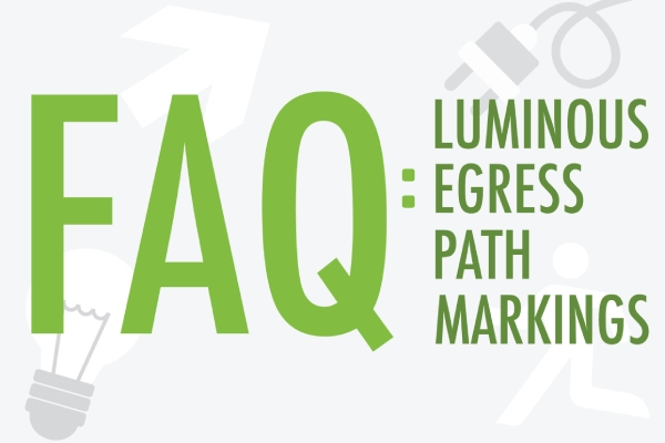 FAQ for Luminous Egress Path Markings