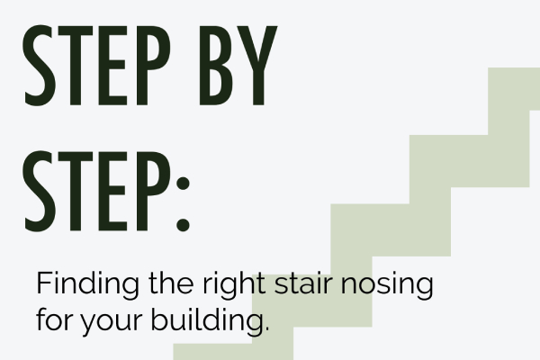 Finding the right Stair nosing in your building blog