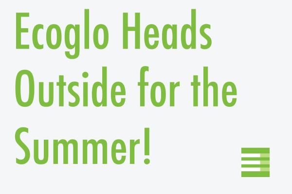 Ecoglo foe the Summer Blog
